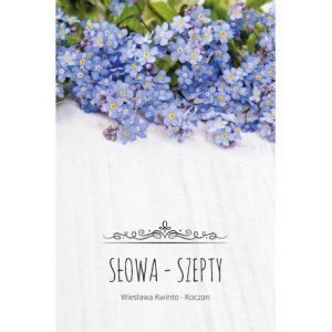 slowa-szepty-wieslawa-kwinto-koczan