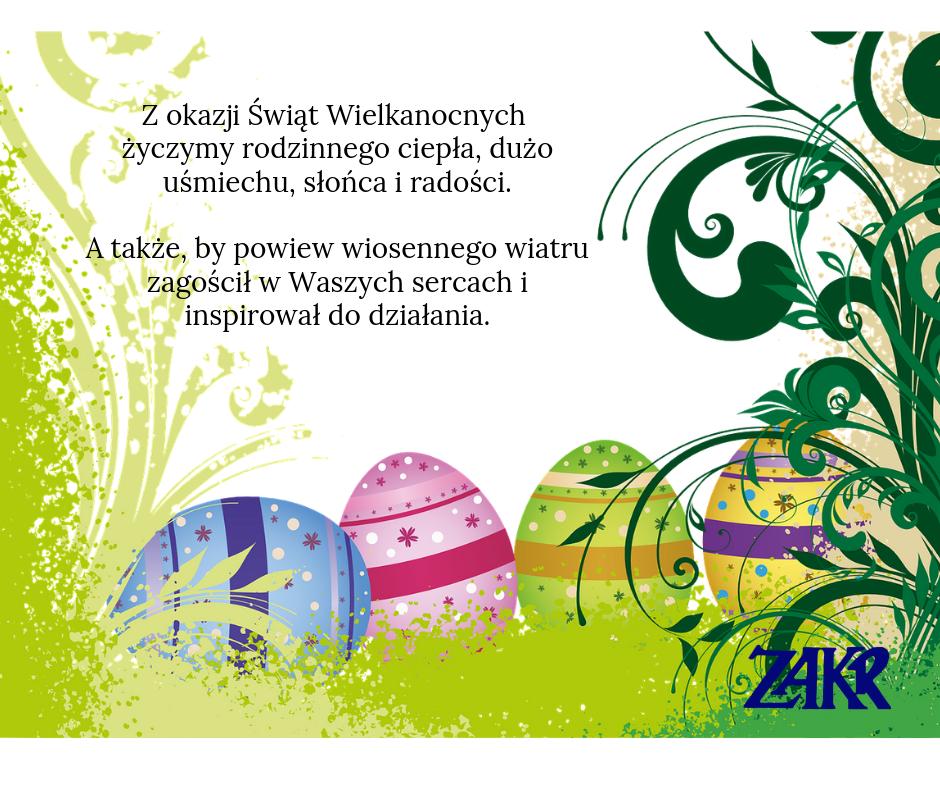 Z okazji Świąt Wielkanocnych życzymy rodzinnego ciepła, dużo uśmiechu, słońca i radości. A także, by powiew wiosennego wiatru zagościł w Waszych sercach i inspirował do działania.